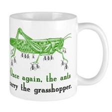 Ants Bailout Foolish Grasshopper - Mug