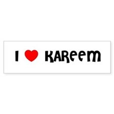 I LOVE KAREEM Bumper Bumper Sticker