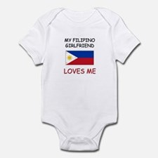 My Filipino Girlfriend Loves Me Infant Bodysuit