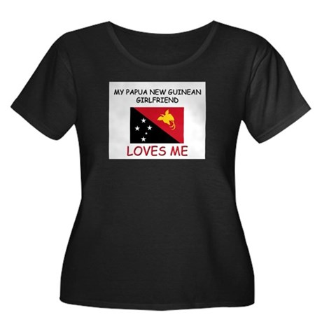 My Papua New Guinean Girlfriend Loves Me Women's P