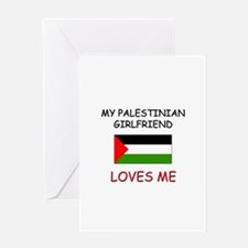 My Palestinian Girlfriend Loves Me Greeting Card