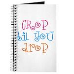 Crop til you drop Journal