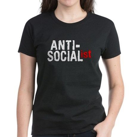Anti-Socialist Women's Dark T-Shirt