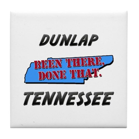 dunlap tennessee - been there, done that Tile Coas