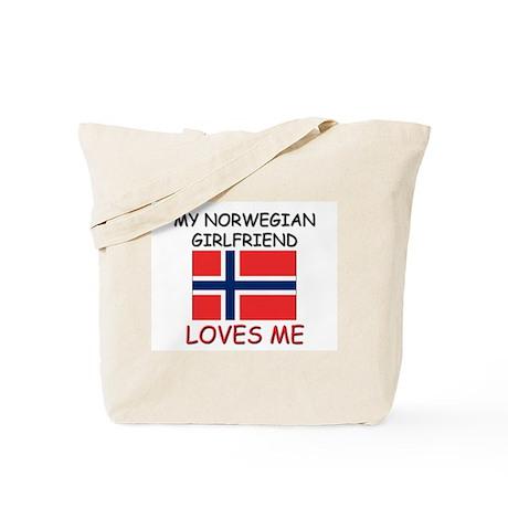 My Norwegian Girlfriend Loves Me Tote Bag