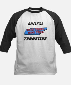 bristol tennessee - been there, done that Tee