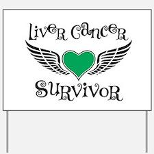 Liver Cancer Survivor Yard Sign