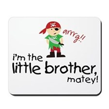 little brother shirt pirate Mousepad
