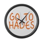 Go To Hades Large Wall Clock