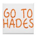 Go To Hades Tile Coaster
