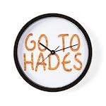 Go To Hades Wall Clock
