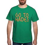Go To Hades Dark T-Shirt