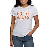 Go To Hades Women's T-Shirt