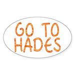 Go To Hades Oval Sticker