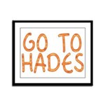 Go To Hades Framed Panel Print