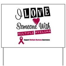 MultipleMyeloma Support Yard Sign
