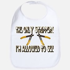 Only Strippers Bib