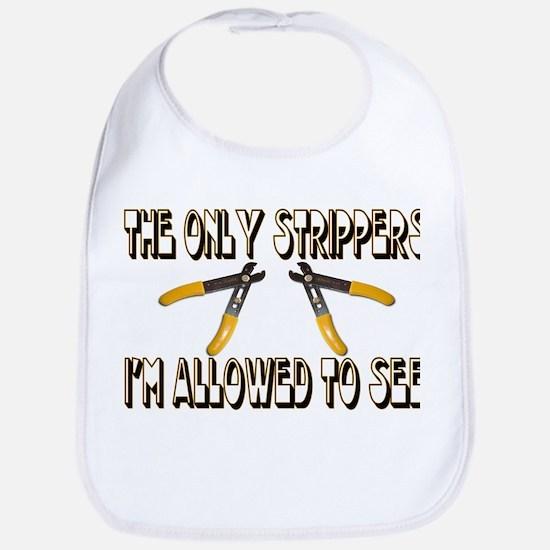 Only Strippers Bib