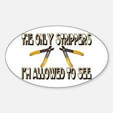 Only Strippers Oval Decal