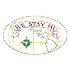 We Stay HI Oval Decal