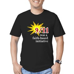 9/11 Was Faith-Based Black Fitted T-Shirt
