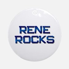 rene rocks Ornament (Round)
