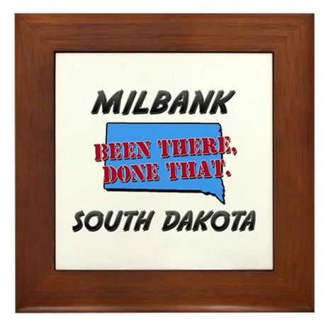 milbank south dakota - been there, done that Frame