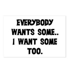 EVERYBODY WANTS SOME Postcards (Package of 8)