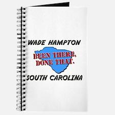 wade hampton south carolina - been there, done tha