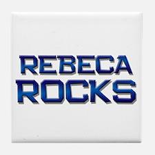 rebeca rocks Tile Coaster