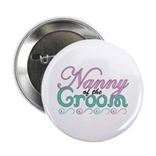 """Nanny of the Groom 2.25"""" Button"""