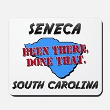seneca south carolina - been there, done that Mous