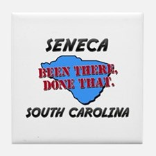 seneca south carolina - been there, done that Tile