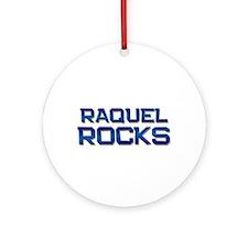 raquel rocks Ornament (Round)