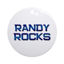 randy rocks Ornament (Round)