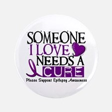 "Needs A Cure EPILEPSY 3.5"" Button"