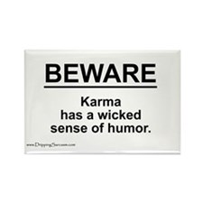 Wicked Sense of Humor... Rectangle Magnet