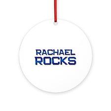 rachael rocks Ornament (Round)