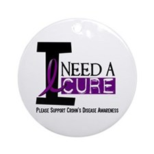 I Need A Cure CROHN'S Ornament (Round)