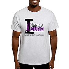 I Need A Cure CROHN'S T-Shirt
