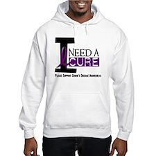 I Need A Cure CROHN'S Hoodie