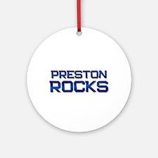 preston rocks Ornament (Round)