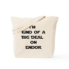 Big Deal On Endor Tote Bag