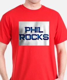 phil rocks T-Shirt