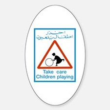 Take Care Children Playing, Bahrain Oval Decal