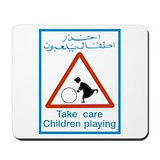 Take Care Children Playing, Bahrain Mousepad
