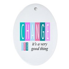 Change, a good thing Oval Ornament