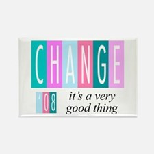 Change, a good thing Rectangle Magnet