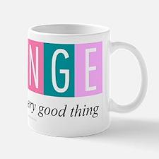 Change, a good thing Mug
