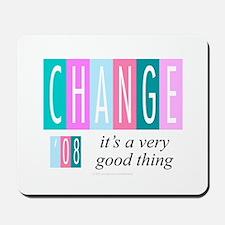 Change, a good thing Mousepad